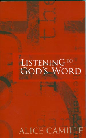 Listening to God's Word by Alice Camille