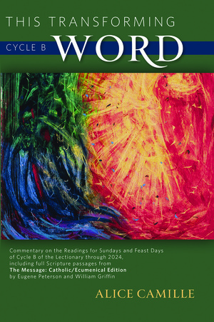 This Transforming Word: Cycle B