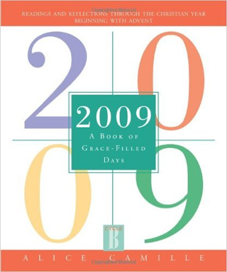 2009: A Book of Grace-Filled Days by Alice Camille