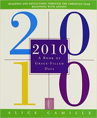2010: A Book of Grace-Filled Days by Alice Camille